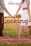 Looking for You (Oh Captain My Captain Book 1)