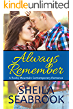 Always Remember (A Rocky Mountain Contemporary Romance Book 1)
