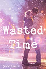 Wasted Time Kindle Edition
