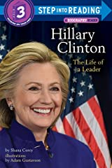Hillary Clinton: The Life of a Leader (Step into Reading) Kindle Edition