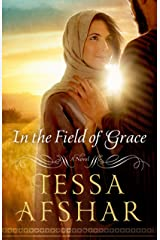 In the Field of Grace Kindle Edition