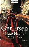 Gute Nacht, Peggy Sue: Roman (German Edition)