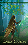 Woman in the Woods (The Dragons Return Series Book 2)