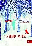A Menina da Neve - Volume 1