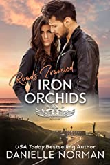 Roads Traveled: Three Love Stories in One (Iron Orchids Book 13) Kindle Edition
