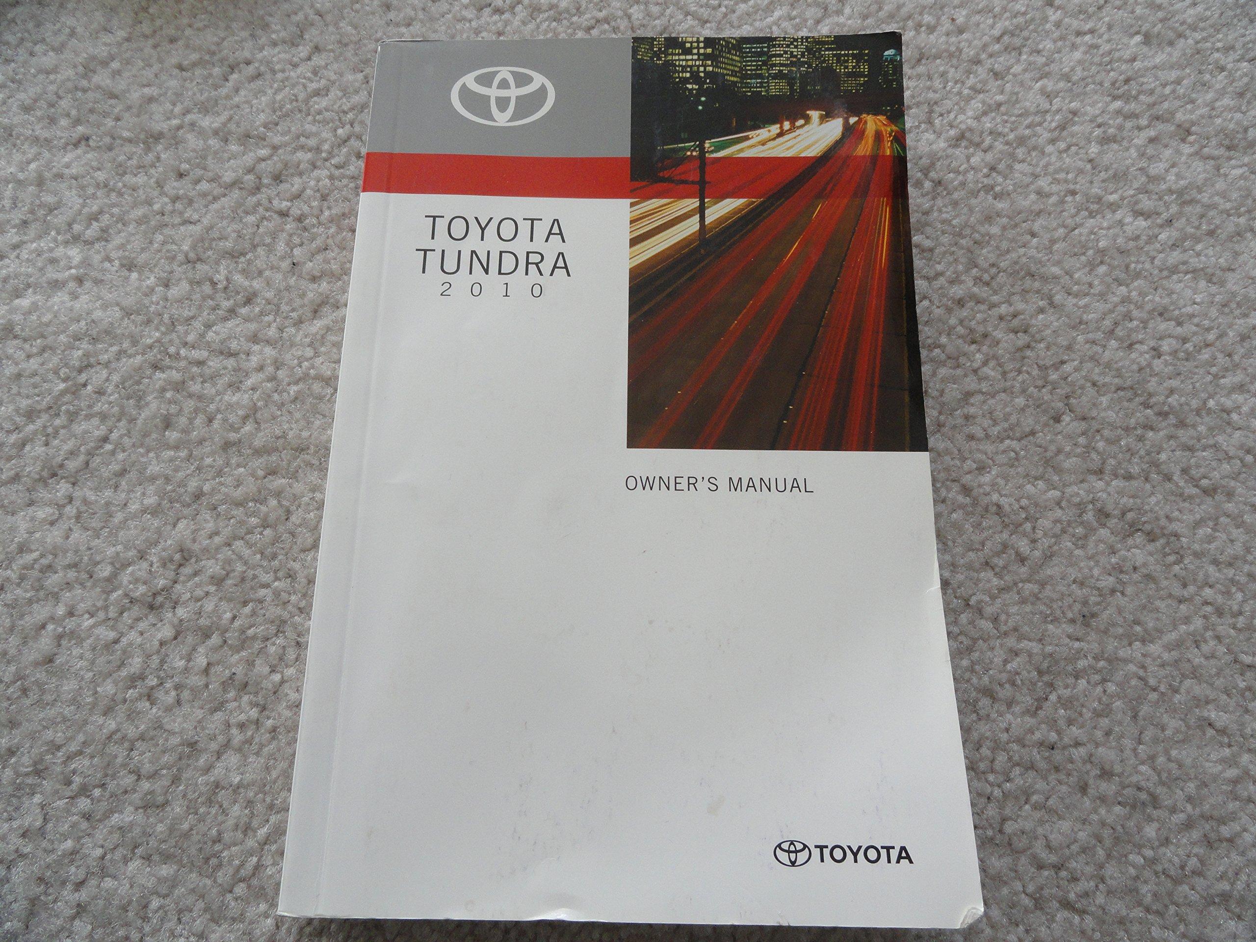 2010 toyota tundra owners manual toyota amazon com books rh amazon com Toyota Tundra Repair 2005 Toyota Tundra Manual Online