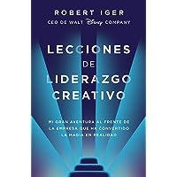 Lecciones de liderazgo creativo: Mi gran aventura al