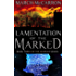 Lamentation of the Marked (The Marked Series Book 3)