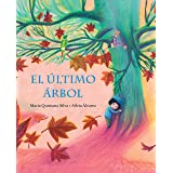 El último árbol (The Last Tree) (Spanish Edition)