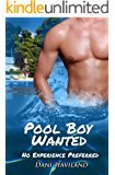 Pool Boy Wanted: No Experience Preferred: Benji: The Lost Years (Benji The Lost Years Book 1997)
