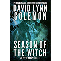 Season of the Witch: An EVENT Group Thriller (EVENT Group Thrillers Book 14)