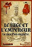 Le Juge et l'Empereur (Le juge Pao enquête t. 3)