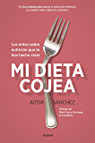 Mi dieta cojea: Los mitos sobre nutrición que te han hecho creer