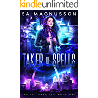 Taker of Spells (The Tattered Veil Book 1) (English Edition)