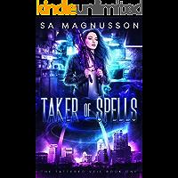 Taker of Spells (The Tattered Veil Book 1)