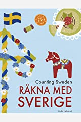 Counting Sweden – Räkna med Sverige: A bilingual counting book with fun facts about Sweden for kids Kindle Edition