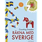 Counting Sweden – Räkna med Sverige: A bilingual counting book with fun facts about Sweden for kids (My Books About Sweden) (
