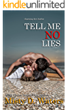 Tell Me No Lies (Charming Dove Harbor Book 2)