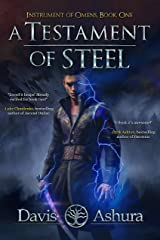 A Testament of Steel (An Epic Fantasy Adventure): An Anchored Worlds Novel (Instrument of Omens) Kindle Edition