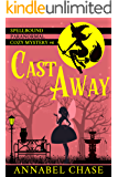 Cast Away (Spellbound Paranormal Cozy Mystery Book 6)