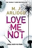 Love Me Not: DI Helen Grace 7 (formerly titled Follow My Leader) (Detective Inspector Helen Grace)