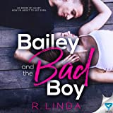 Bailey and the Bad Boy: Scandalous Series, Book 1