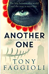 Another One: A Supernatural Crime Thriller (The Parker Trilogy Book 1) Kindle Edition