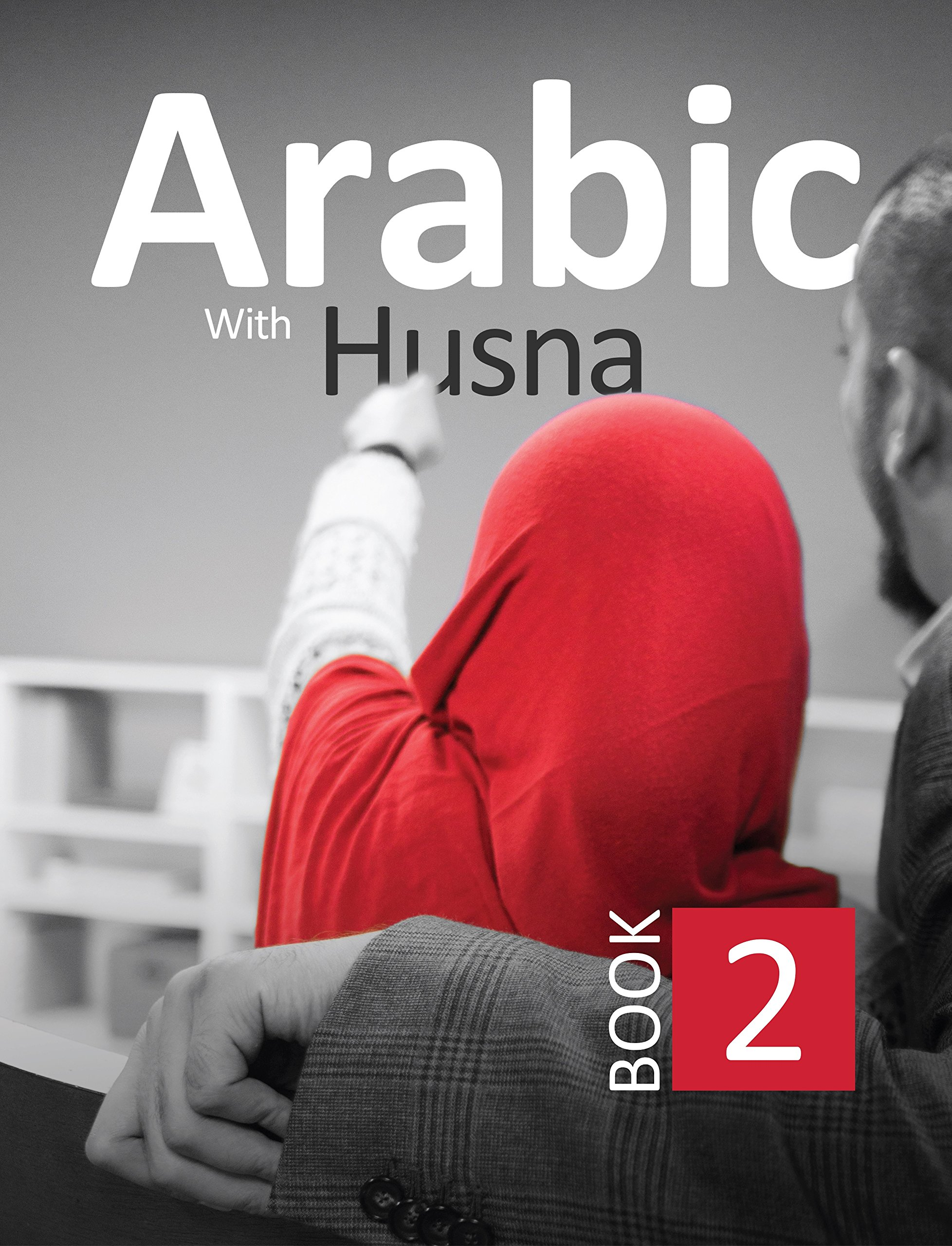 Read Online Arabic With Husna - Book 2 PDF