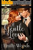 A Gentle Love (Triple Range Ranch Western Romance Book 1)