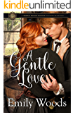 A Gentle Love (Triple Range Western Romance Book 1)