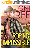 Roping Ms. Impossible (Keeping Ms. Right Book 2)
