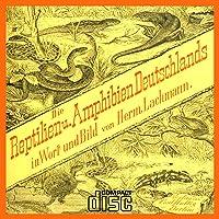Reptilien und Amphibien Deutschlands in Wort und Bild Schlangen Frösche usw CD