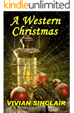 A Western Christmas (Old West Wyoming Book 1)