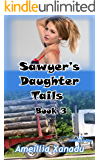 Sawyer's Daughter Tails Book 3: Sorting Sorties (Sawyer's Daughter Tails)