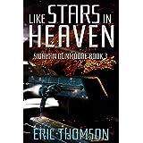 Like Stars in Heaven (Siobhan Dunmoore Book 3)
