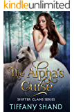 The Alpha's Curse: Shifter Clans Series Book 3