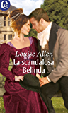 La scandalosa Belinda (eLit) (The scandalous Ravenhursts Vol. 3)