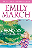 My Big Old Texas Heartache: A Brazos Bend novel (Cedar Dell Book 1)
