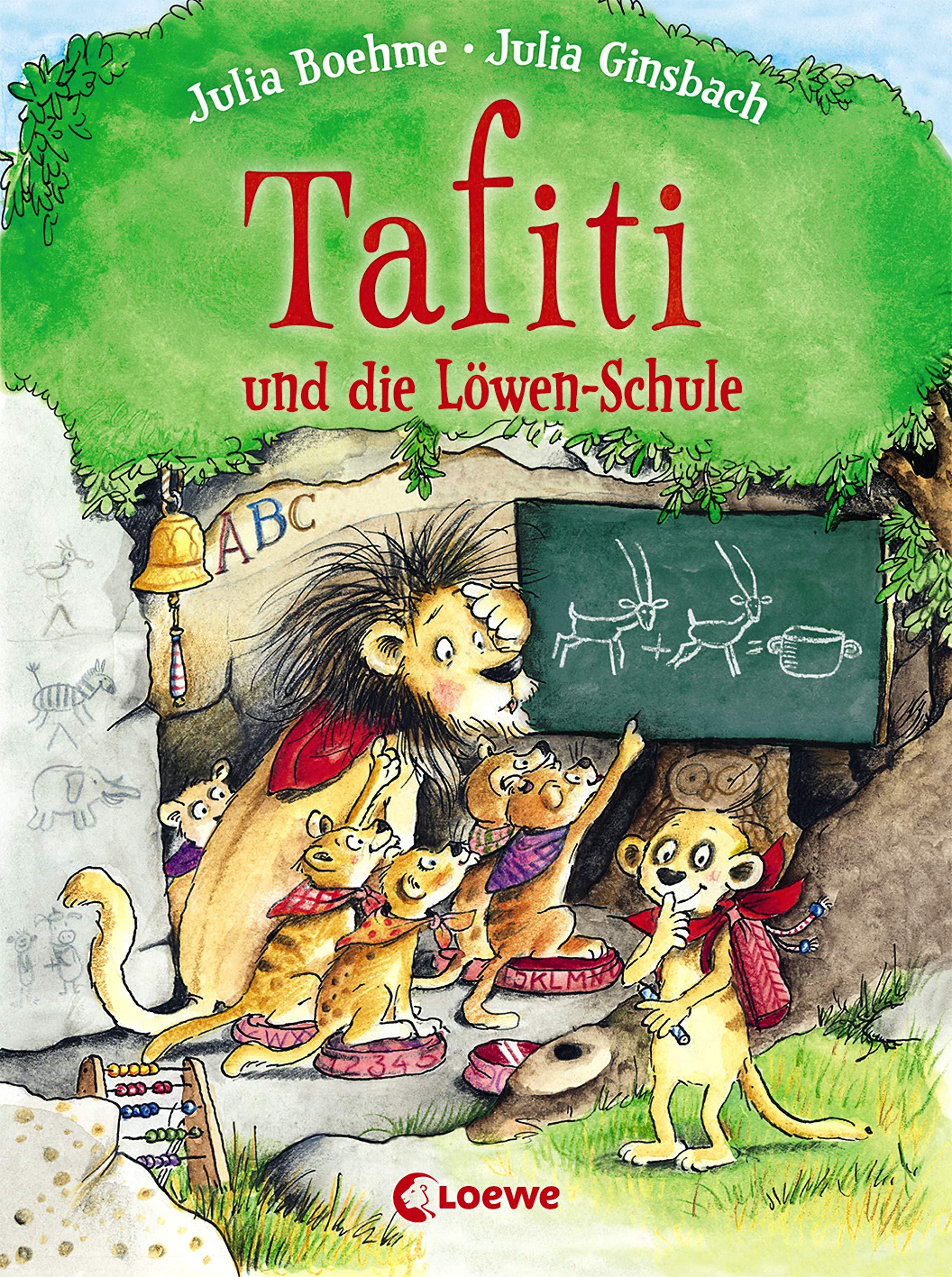 Tafiti Und Die Löwen Schule  Zum Vorlesen Und Ersten Selberlesen