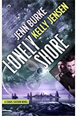 Lonely Shore (Chaos Station Book 2) Kindle Edition