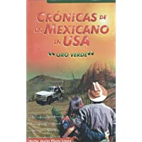 Cronicas de un Mexicano en USA: Oro Verde