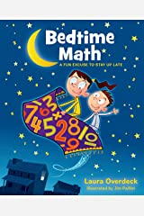 Bedtime Math: A Fun Excuse to Stay Up Late (Bedtime Math Series Book 1) Kindle Edition