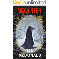 Midwinter (Mike Travis Demon Hunter Book 3)