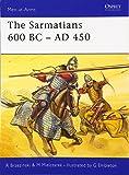 The Sarmatians 600 BC–AD 450 (Men-at-Arms)