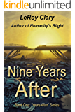 Nine Years After