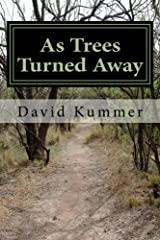 As Trees Turned Away: A thrilling collection of scary short stories Kindle Edition