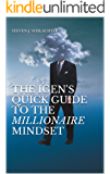 The iGen's Quick Guide to the Millionaire Mindset