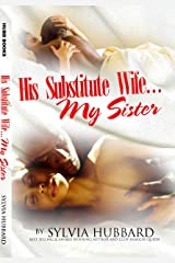 His Substitute Wife... My Sister Kindle Edition