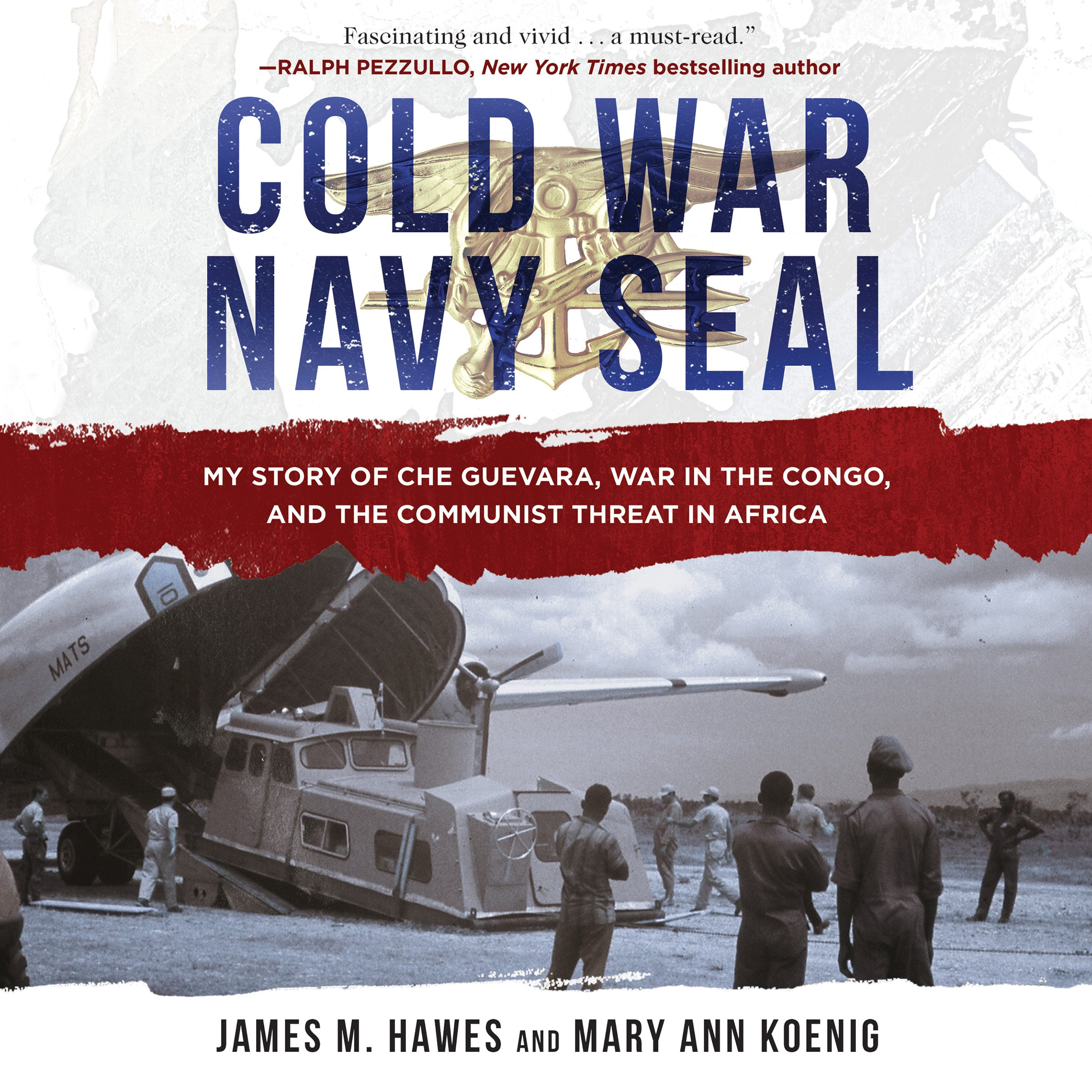 Cold War Navy SEAL: My Story of Che Guevara, War in the Congo, and the Communist Threat in Africa by Brilliance Audio (Image #1)