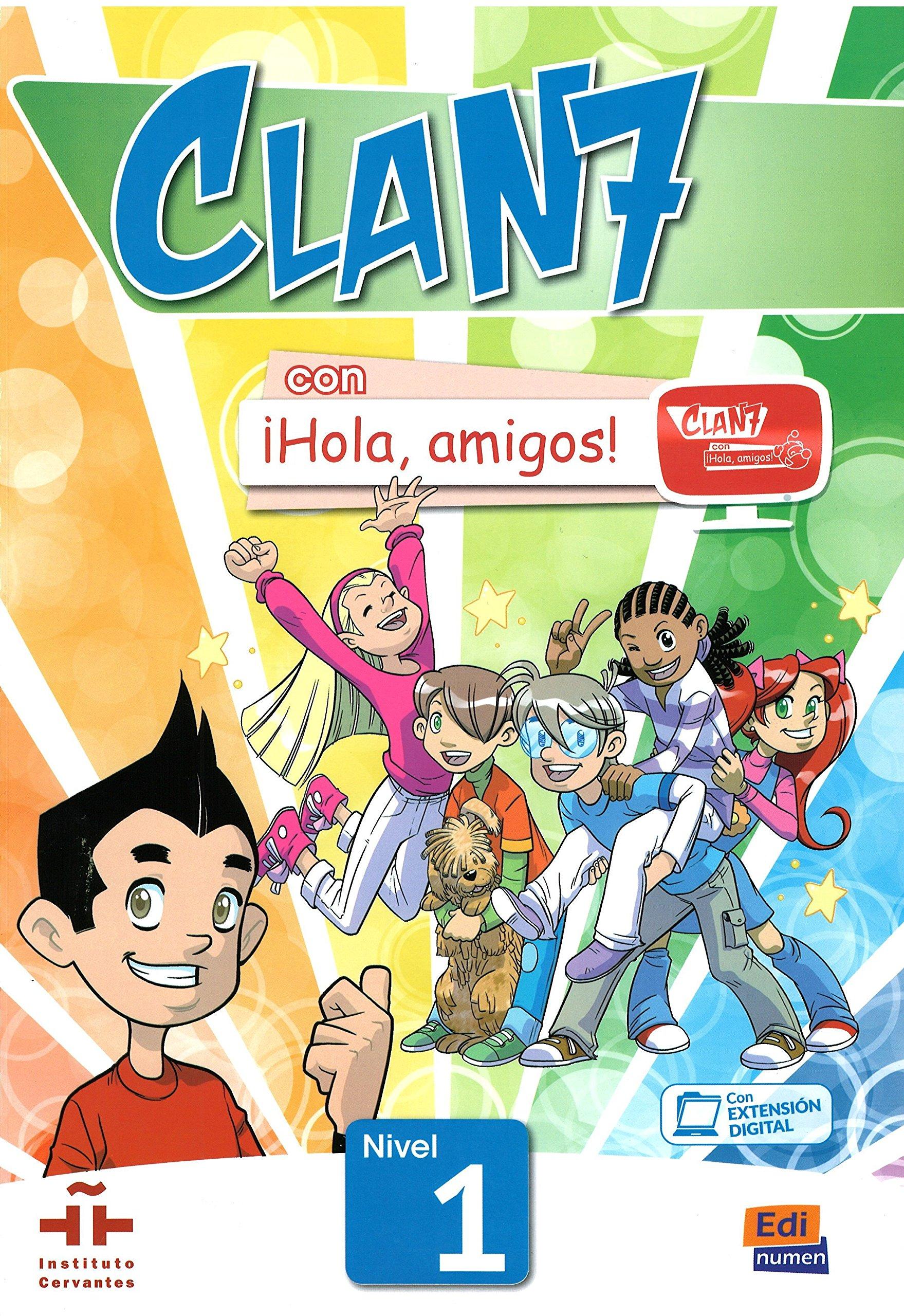 Clan 7 con ¡Hola, amigos! Nivel 1 alumno: Amazon.es: María Gómez Castro, Manuela Míguez Salas, José Andrés Rojano Gálvez, María Pilar Valero Ramírez: Libros
